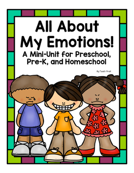 All About My Emotions for Preschool, Pre-K, and Homeschool!