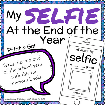 All About My Selfie! (End of the Year Activities)