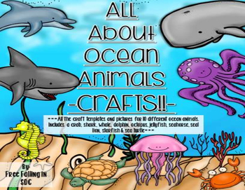 All About Ocean Animals-CRAFTS (templates & pics for 10 di