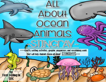 All About Ocean Animals-STINGRAYS! (crafts, writing, vocab