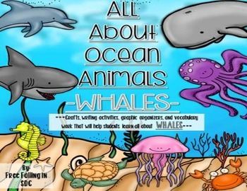 All About Ocean Animals-WHALES! (craft, writing activities