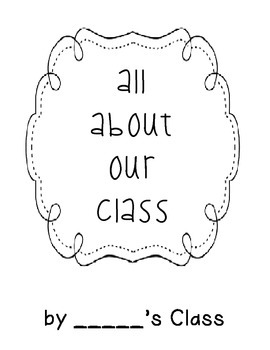 All About Our Class--class book