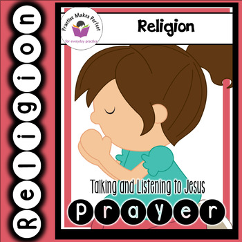 Prayer: Talking and Listening to Jesus