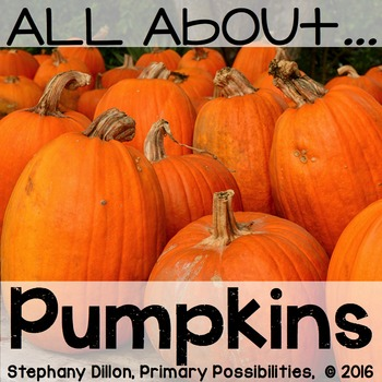All About Pumpkins { Printables, Graphic Organizers, Craft