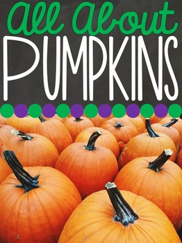 All About Pumpkins - Pumpkin Unit