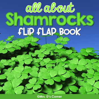 All About Shamrocks Flip Flap Book {with mini reader} St.