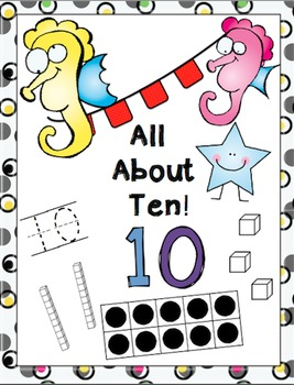 All About Ten Packet! Writing 10, Adding 10, Grouping 10,T