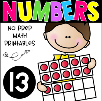 All About The Number Thirteen ~ No Prep Math Printables fo