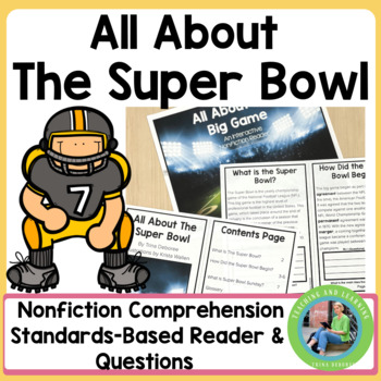 All About The Super Bowl: An Informational Text Interactiv