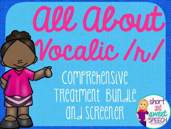 All About Vocalic /r/: Comprehensive Treatment Bundle and