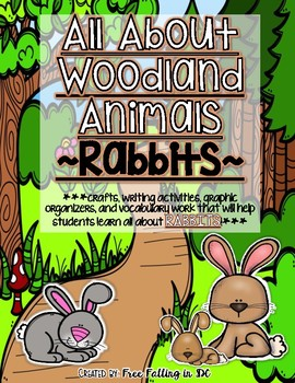 All About Woodland Animals-RABBITS! (crafts, writing activ