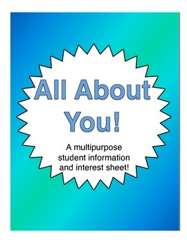 All About You!: Student Information and Interest Sheet