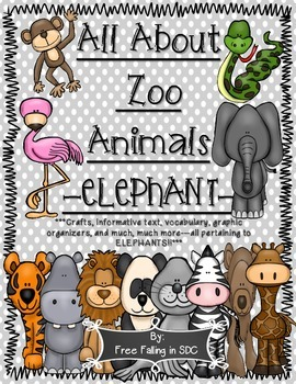 All About Zoo Animals-ELEPHANTS! (crafts, informative text