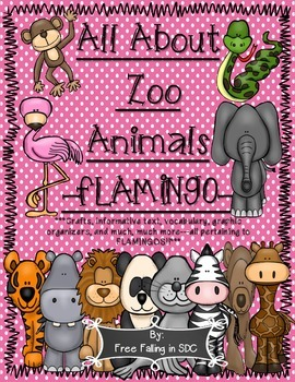 All About Zoo Animals-FLAMINGOS! (crafts, informative text