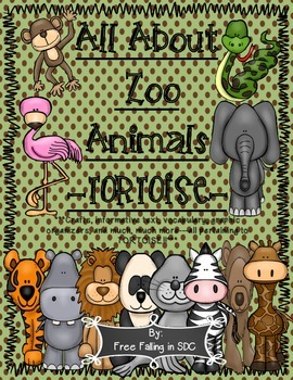 All About Zoo Animals-TORTOISE! (crafts, informative text,