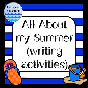 All About my Summer (writing activities)