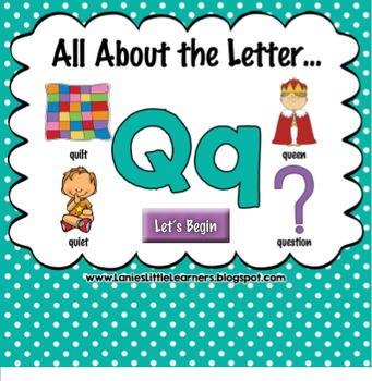 All About the Letter Qq {Letter of the Week SMARTboard Act