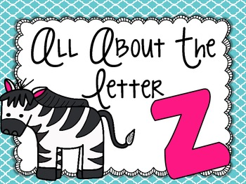 All About the Letter Zz