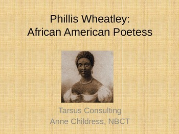 All About....Phillis Wheatley: African American Poetess