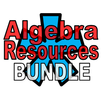 All Algebra Resources - 15% discount when you buy them all!