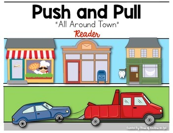 All Around Town {Push and Pull Reader} for Kindergarten &
