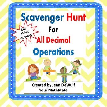 All Decimal Operations Scavenger Hunt