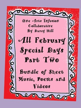 All February Special Days PART TWO Bundle (Sheet Music, Vi