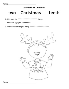 All I Want for Christmas Is My Two Front Teeth worksheets