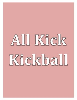 All Kick Kickball - Large Group PE Activity
