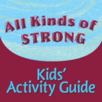 All Kinds of Strong Kids' Activity Guide