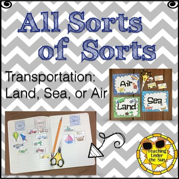 Sorts: Transportation; Land, Sea, Air, Concept Sort, Vehic