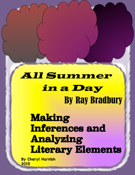 All Summer In A Day:  Making Inferences and Analyzing Lite