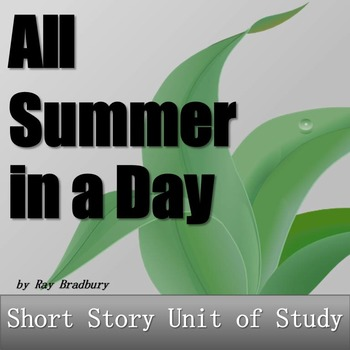 All Summer in a Day Lesson & Activity Bundle