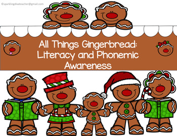 All Things Gingerbread: Literacy and Phonemic Activities
