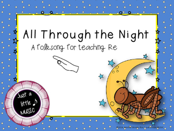 All Though the Night--a song teaching Re in Do Re Mi patte