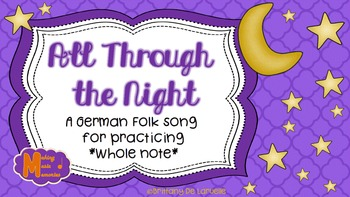 All Through the Night - German Folk Song - Whole Note