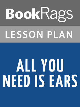 All You Need Is Ears Lesson Plans