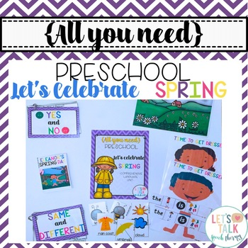 All You Need Preschool--Let's Celebrate Spring!