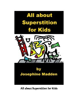 All about Superstition for Kids