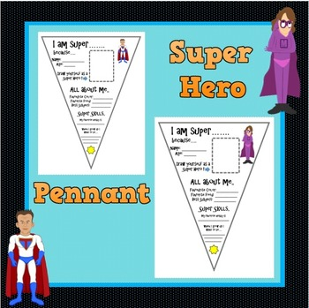 All about me Pennants (Super Hero's)