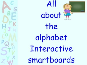 All about the alphabet smartboard bundle