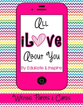 All iLove About You: Valentine's Day Writing Project