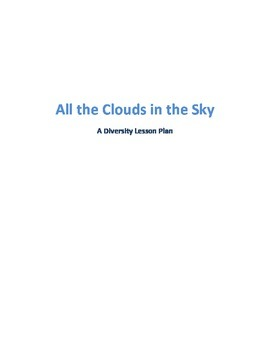 All the Clouds in the Sky: A Diversity Lesson Plan