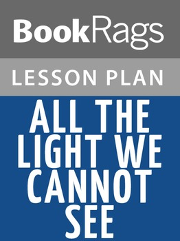 All the Light We Cannot See Lesson Plans