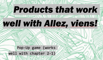 works w/ Allez, Viens! 1, Chapter 2-1 : Pop-Up Game