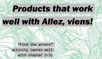 """works w/ Allez, Viens! 1, Chapter 3-3 : """"find the errors"""""""