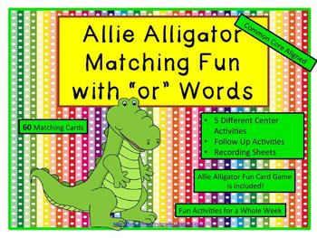"""Allie Alligator Matching Fun with """"or"""" Words (Common Core"""