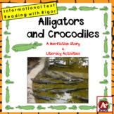 Alligators and Crocodiles: A Non-Fiction Story & Literacy