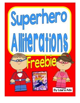 Alliterations are Super!  Superhero Alliterations Freebie
