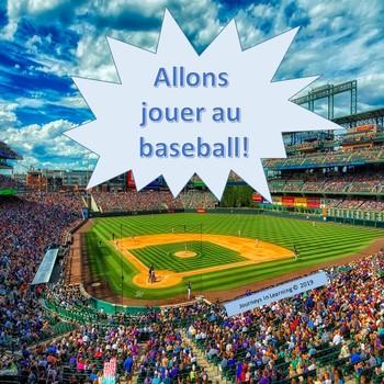 Allons jouer au baseball!